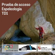 Prueba de acceso TD1 Espeleologia
